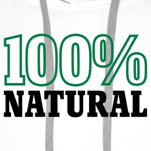 Weiß 100% Natural © T-Shirts - Men's Premium Hoodie