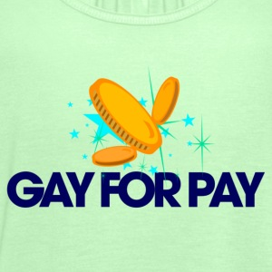 Kelly green Gay for pay Men's T-Shirts - Women's Tank Top by Bella