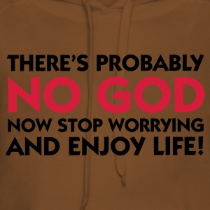 Light pink There is No God - So Enjoy Life (2c) T-shirts - Vrouwen Premium hoodie