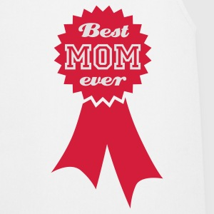 Weiß Best Mom ever © T-Shirts - Forklæde