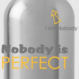 Nobody is perfect (I'm Nobody) - Gourde
