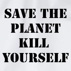 Wit save the planet kill yourself T-shirts - Gymtas
