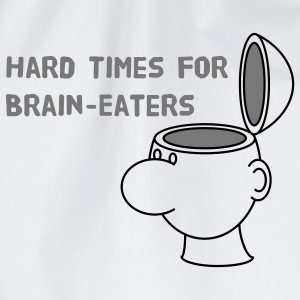 Hard Times for Brain-Eaters T-Shirts - Drawstring Bag