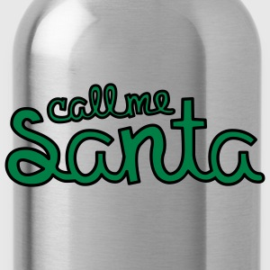 Call me Santa T-Shirts - Drinkfles