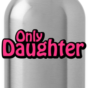 Only Daughter | Nur Tochter T-Shirts - Water Bottle