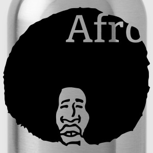 Afro, nothing else! T-Shirts - Water Bottle