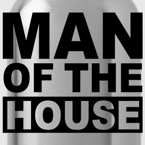 MAN OF THE HOUSE FUN T-Shirt BB - Trinkflasche