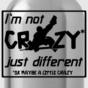 I'm Not Crazy Just Different T-Shirts - Water Bottle