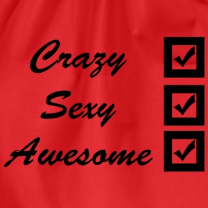 crazy, sexy, awesome Camisetas - Mochila saco