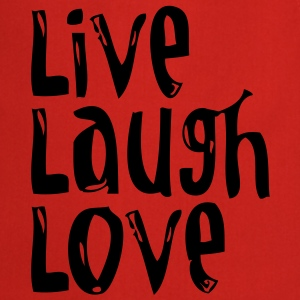 Live, Laugh, Love wide T-shirts - Keukenschort