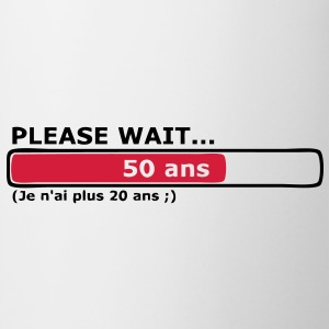 please wait 50 ans T-shirts - Tasse