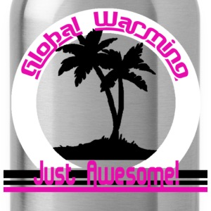 Global Warming just awesome! Global Warming T-shirts - Vattenflaska