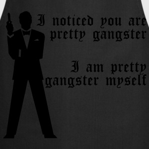 Pretty Gangster T-Shirts - Cooking Apron