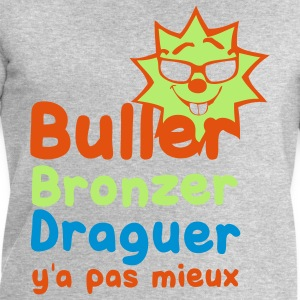 buller bronzer draguer y a pas mieux Tee shirts - Sweat-shirt Homme Stanley & Stella