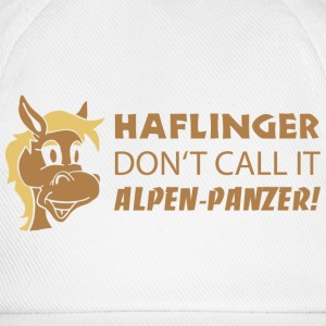 Haflinger don't call it Alpen-Panzer! T-Shirts - Baseballkappe