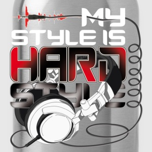 Hardstyle is my style T-Shirts - Water Bottle