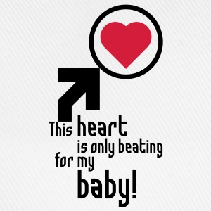 This heart is only beating for my baby! Girlie-T-Shirt, white - Baseball Cap