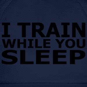 I Train While You Sleep Men's Classic T-Shirt - Baseball Cap