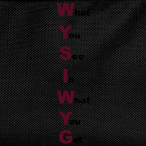 WYSIWYG - What you see is what you get T-Shirt - Kinder Rucksack