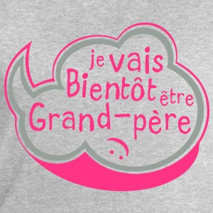 bulle bientot grand pere Tee shirts - Sweat-shirt Homme Stanley & Stella