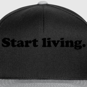 start living T-shirts - Snapbackkeps