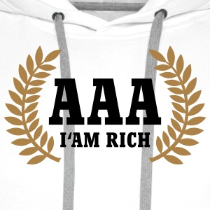 AAA | I'm rich | Rating T-Shirts - Men's Premium Hoodie