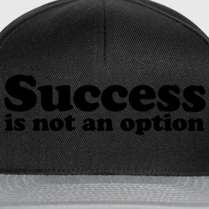 success is not an option T-shirts - Snapbackkeps