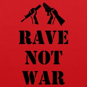 Ladies Rave Not War T-shirt - Tote Bag