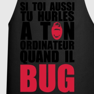 hurle ordinateur bug Tee shirts - Tablier de cuisine