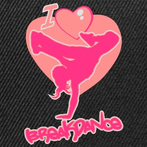 I love breakdance girly - Casquette snapback