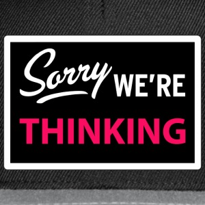 sorry we are thinking Tee shirts - Casquette snapback