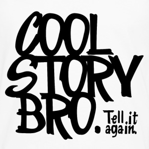 Blanc Cool Story Bro. Tell it again. Tee shirts - T-shirt manches longues Premium Homme