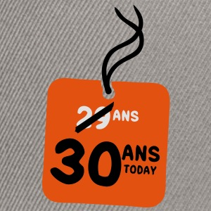 29 past 30 ans today etiquette Tee shirts - Casquette snapback