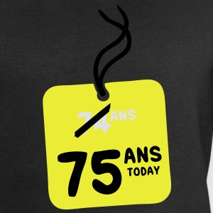 74 past 75 ans today etiquette Tee shirts - Sweat-shirt Homme Stanley & Stella