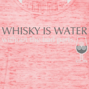 Whisky is water, bicolor T-Shirts - Women's Tank Top by Bella