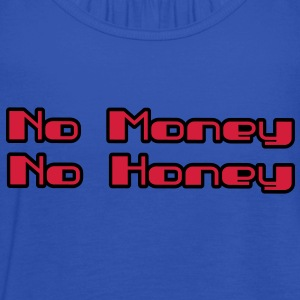 no money no honey T-Shirts - Frauen Tank Top von Bella