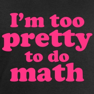 I'm too Pretty to do Math T-Shirts - Männer Sweatshirt von Stanley & Stella