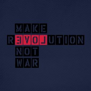 MAKE REVOLUTION NOT WAR T-shirts - Baseballcap