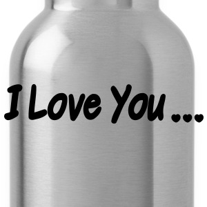 I Love You T-Shirts - Water Bottle