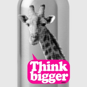 Think bigger - Giraffa T-shirt - Borraccia