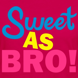 Sweet As Bro! T-Shirts - Frauen Premium Langarmshirt