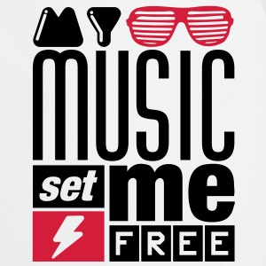 My Music set me free T-Shirts - Kochschürze