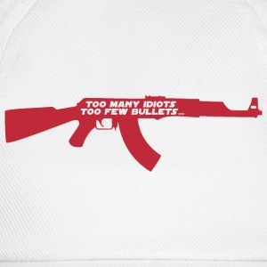 Too many idiots too few bullets - AK-47 T-shirts - Basebollkeps