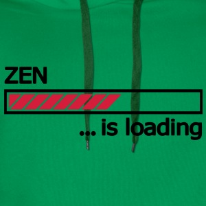Zen Buddhismus is loading Ladebalken Loading Bar  T-Shirts - Männer Premium Hoodie