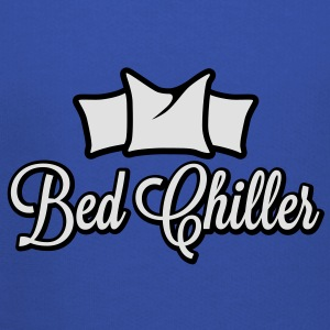 Bed Chiller | Bachelor T-Shirts - Kids' Premium Hoodie