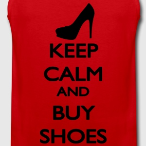 Keep Calm and buy Shoes T-shirt - Canotta premium da uomo