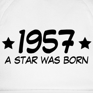 1957 a star was born (de) T-Shirts - Baseballkappe