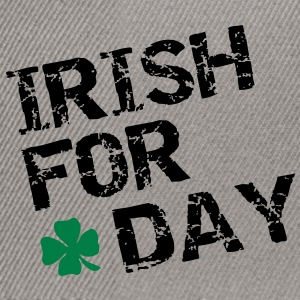 Irish for a day T-shirts - Snapback cap