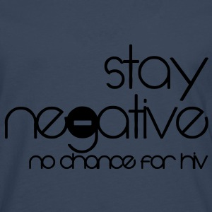 stay negative - anti hiv T-shirts - Herre premium T-shirt med lange ærmer