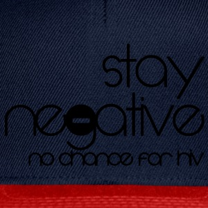 stay negative - anti hiv T-shirts - Snapback cap